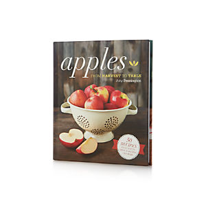 Apples: From Harvest to Table Cookbook