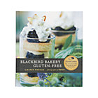 Blackbird Bakery Gluten-Free Cookbook.
