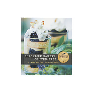 Blackbird Bakery Gluten-Free Cookbook