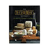 &quot;The Cheesemonger&#39;s Kitchen&quot;