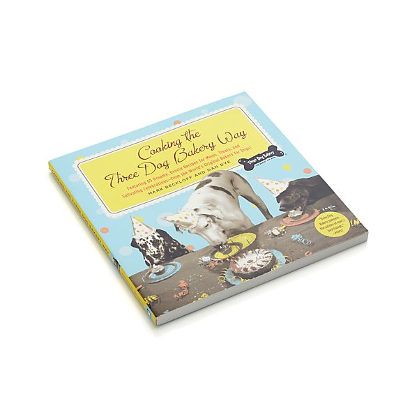 Cooking the Three Dog Bakery Way Cookbook