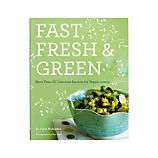 &quot;Fast, Fresh &amp; Green&quot;