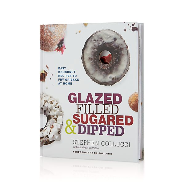 Glazed, Filled, Sugared and Dipped Cookbook