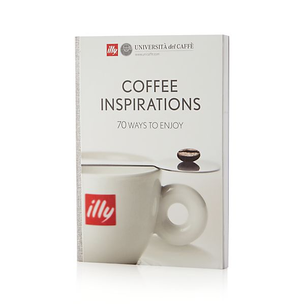 illy® Coffee Inspirations Cookbook