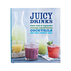 Juicy Drinks Cookbook.