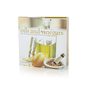 Oils & Vinegars Cookbook