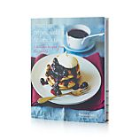 Pancakes, Crepes, Waffles and French Toast Cookbook