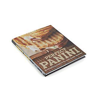 Perfect Panini Cookbook