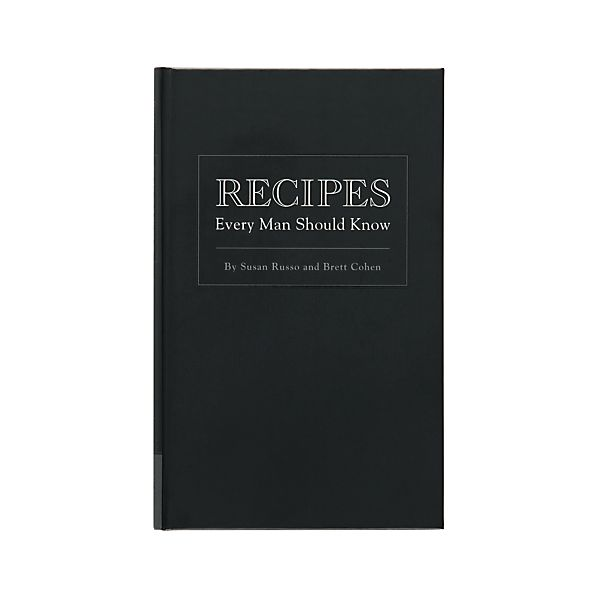 Recipes Every Man Should Know Cookbook
