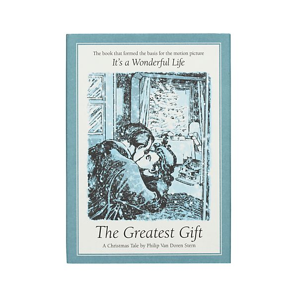 """The Greatest Gift"""
