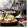 Serve Wine and Cheese