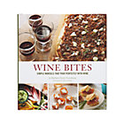 Wine Bites Cookbook.