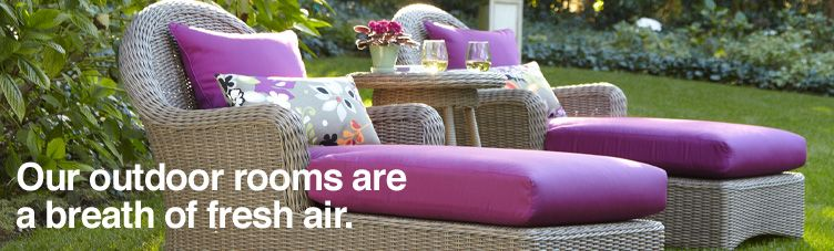 Outdoor Furniture. Our outdoor rooms are a breath of fresh air.