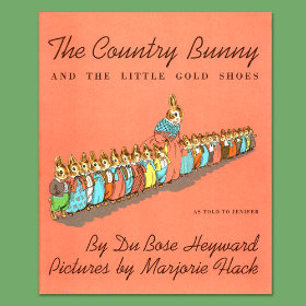 The Country Bunny and the Little Gold Shoes by Du Bose Heyward