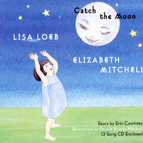 Catch the Moon Artist: Lisa Loeb and Elizabeth Mitchell