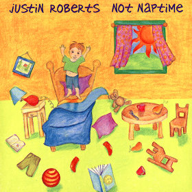 Not Naptime Artist: Justin Roberts