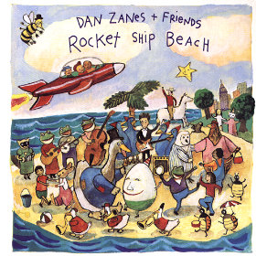 Rocket Ship Beach Artist: Dan Zanes