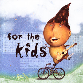 For the Kids Various Artists
