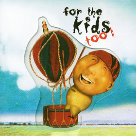 For the Kids Too! Various Artists