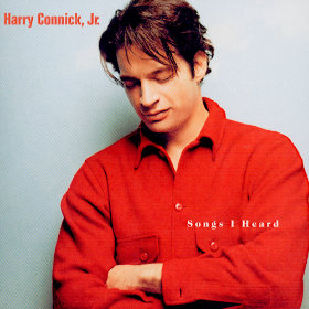 Songs I Heard Artist: Harry Connick Jr