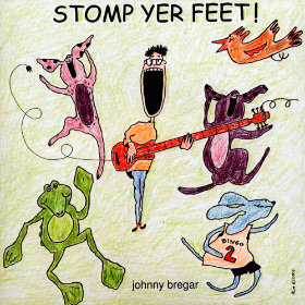 Stomp Yer Feet! Artist: Johnny Bregar