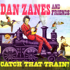 Catch That Train! Artist: Dan Zanes