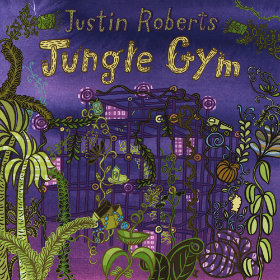 Jungle Gym Artist: Justin Roberts