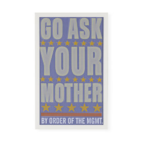 Ask Your Mother Framed Wall Art