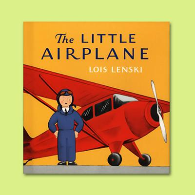 The Little Airplane by Lois Lenski