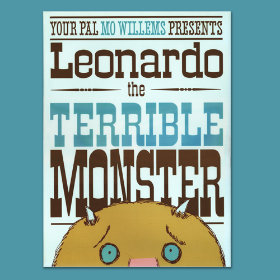 Leonardo the Terrible Monster By Mo Willems