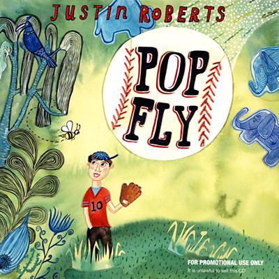Popfly CD by Justin Roberts